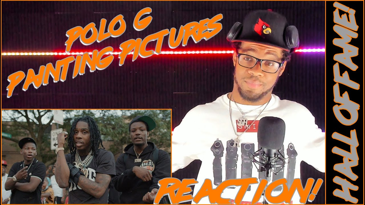 #HALLOFFAME!   Polo G - Painting Pictures (Official Video)   #REACTION