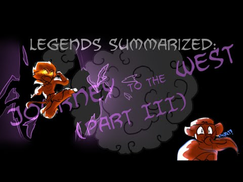 Legends Summarized: The Journey To The West (Part III)