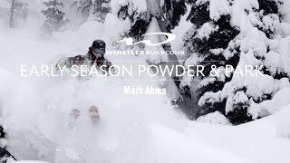 Early Season Powder & Park: Mark Abma
