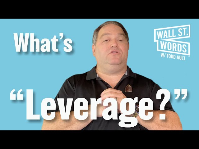 Wall Street Words word of the day = Leverage