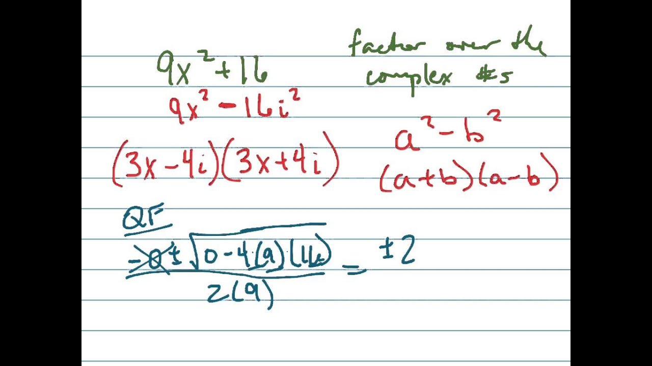 Factor Over Theplex Numbers: 9x^2+16
