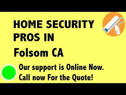 Best Home Security System Companies in Folsom CA