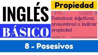"""Posesivos con adjetivos, pronombres, apostrofes y """"of"""" (Explicación y Ejemplos) - 8 de 15"""