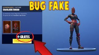 FORTNITE - THE BUG TO GET THE FREE RED CAVALIERE IS An INCREDIBILE FAKE!! THAT'S WHY