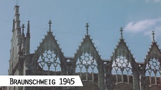 Braunschweig 1945 (in color and HD)