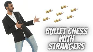 BULLET CHESS WITH STRANGERS