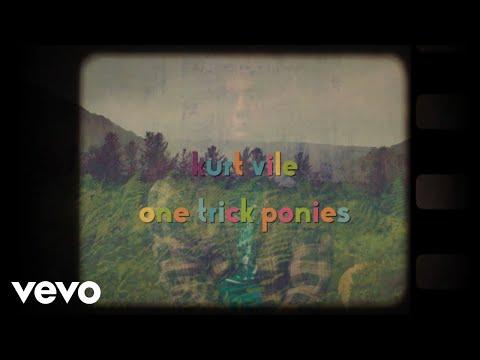 Kurt Vile - One Trick Ponies