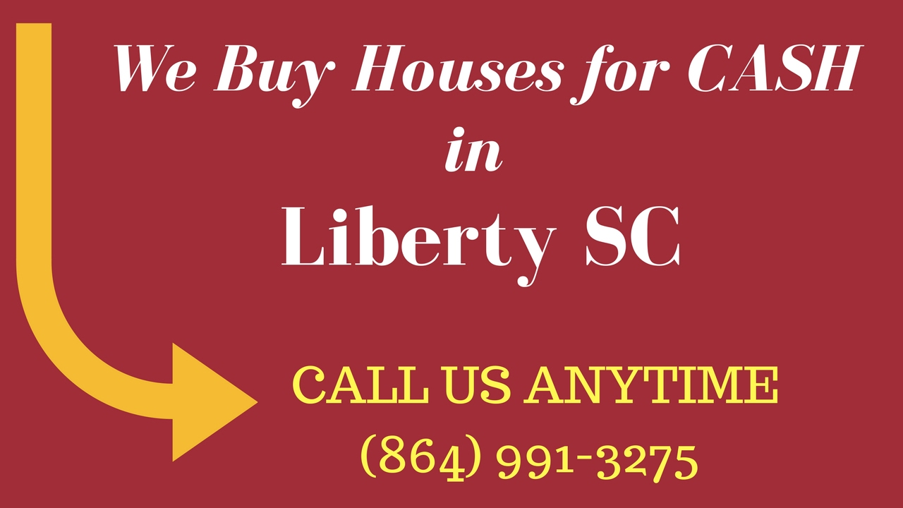 How to Sell Your House for CASH, Liberty SC (864) 991-3275