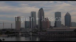 Tajuan + Jessica