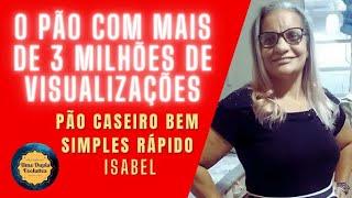 PÃO CASEIRO BEM SIMPLES da Isabel thumbnail