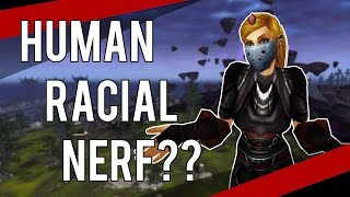 HUMAN RACIAL NERF IN LEGION? (Rogue BG) - (Combat Rogue PvP) Warlords of Draenor 6.2