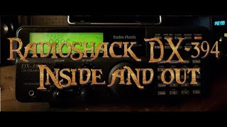 Radioshack DX-394 Inside and out