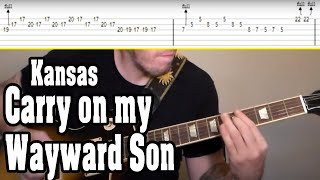 Kansas - Carry on my Wayward Son Guitar Tutorial w/TABS