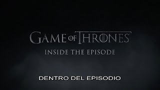 Game of Thrones S7 | Dentro de GOT Episodio 1