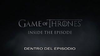 Game of Thrones S7 | Dentro de GOT Episodio 1