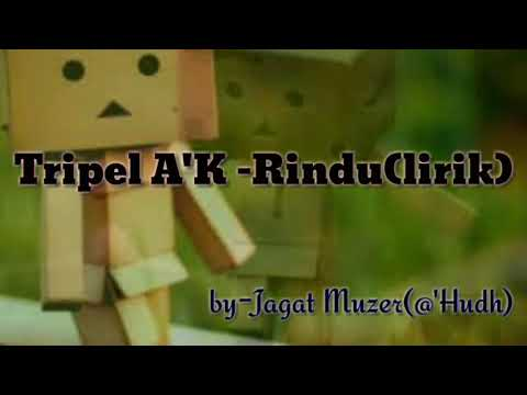 Lagu Cinta LDR (RINDU)_Lirik by Triple A'K Band