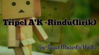 Gambar cover Lagu Cinta LDR (RINDU)_Lirik by Triple A'K Band