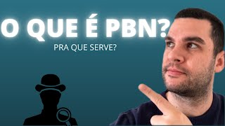 PBN: O Que é e Pra Que Serve? | GENERAL SEO