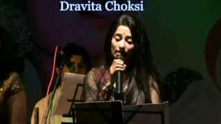 Dravita Choksi Performing LIVE - Aaj kal Paon Zameen Par
