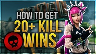 HOW TO WIN | 20+ Kill Games Guide and Tips (Fortnite Battle Royale)
