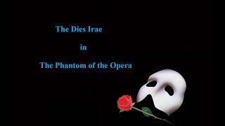 The Dies Irae in Phantom of the Opera