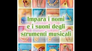 Impara I Nomi E I Suoni Degli Strumenti Musicali - Canzoni  Per Bambini Di Mela Music