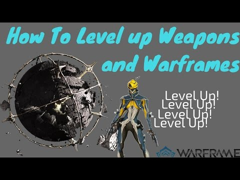 Warframe: How To Level Up Weapons and Warframes!