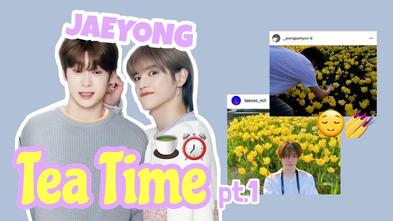 JaeYong #Tea Time pt.1🍵