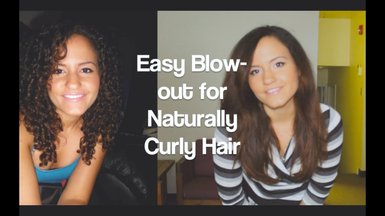 Easy Blow Out For Naturally Curly Hair Youtube