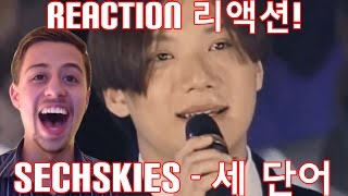 SECHSKIES   세 단어 THREE WORDS Reaction 리액션