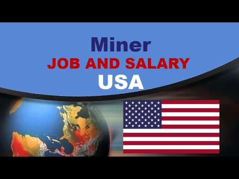 Miner Salary In The United States - Jobs And Wages In The United States
