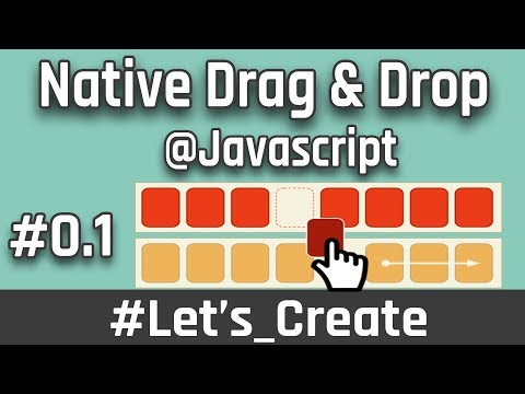 Drag And Drop Using Native Javascript 01