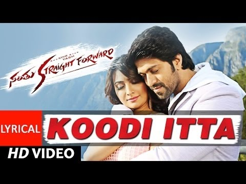 Koodi Itta Video Song With Lyrics || Santhu Straight Forward || Yash, Radhika Pandit