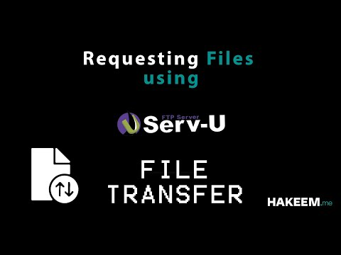 How To Request Files Using SERV-U?