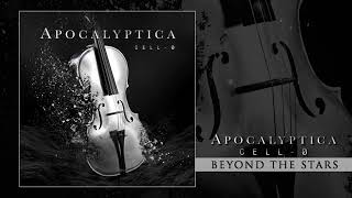 Apocalyptica - Beyond The Stars (Audio)