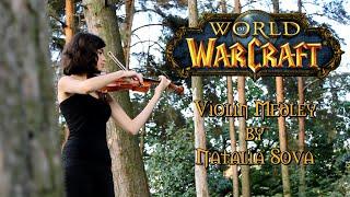 World of Warcraft Medley (Violin cover by Natalia Sova)