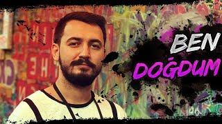 BEN DOĞDUM - #SOLO #FPP