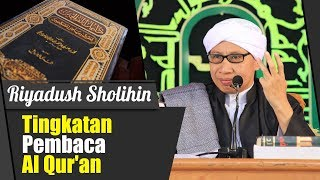 Bab : Tingkatan Pembaca Al Qur'an | Buya Yahya | Kitab Riyadush Sholihin | 8 Juli 2018