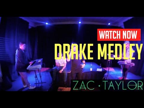 Drake Medley X ZAC TAYLOR x CAM NOBLE x RORY NOBLE