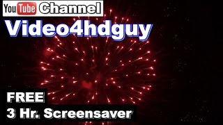 Fireworks HD 3 hours Screensaver beautiful, relaxing,  sound track Video Art. | art411fireworks™