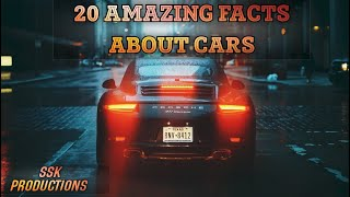 20 Amazing Facts About Cars/ Unknown Facts Everyone Should Know
