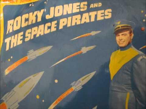 """Rocky Jones and the Space Pirates - Rocky Jones, Space Ranger"