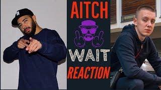 Aitch - Wait (Prod.whYJay) @OfficialAitch Reaction