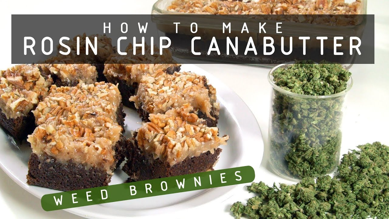 How to Make Rosin Chip Cannabutter & Amazing Cannabis Brownies: Cannabasics #103