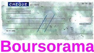 Boursorama: Comment déposer un chèque (tuto)
