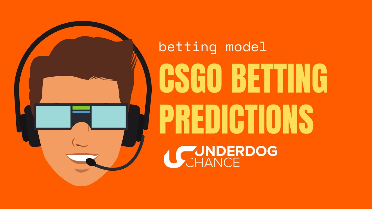Csgo betting predictions youtube video betting tips for blackjack