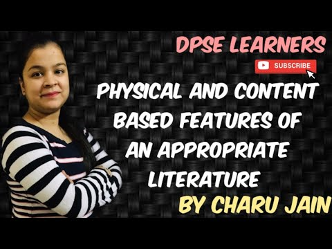 Features Of An Appropriate Literature For Children : Physical And Content Based