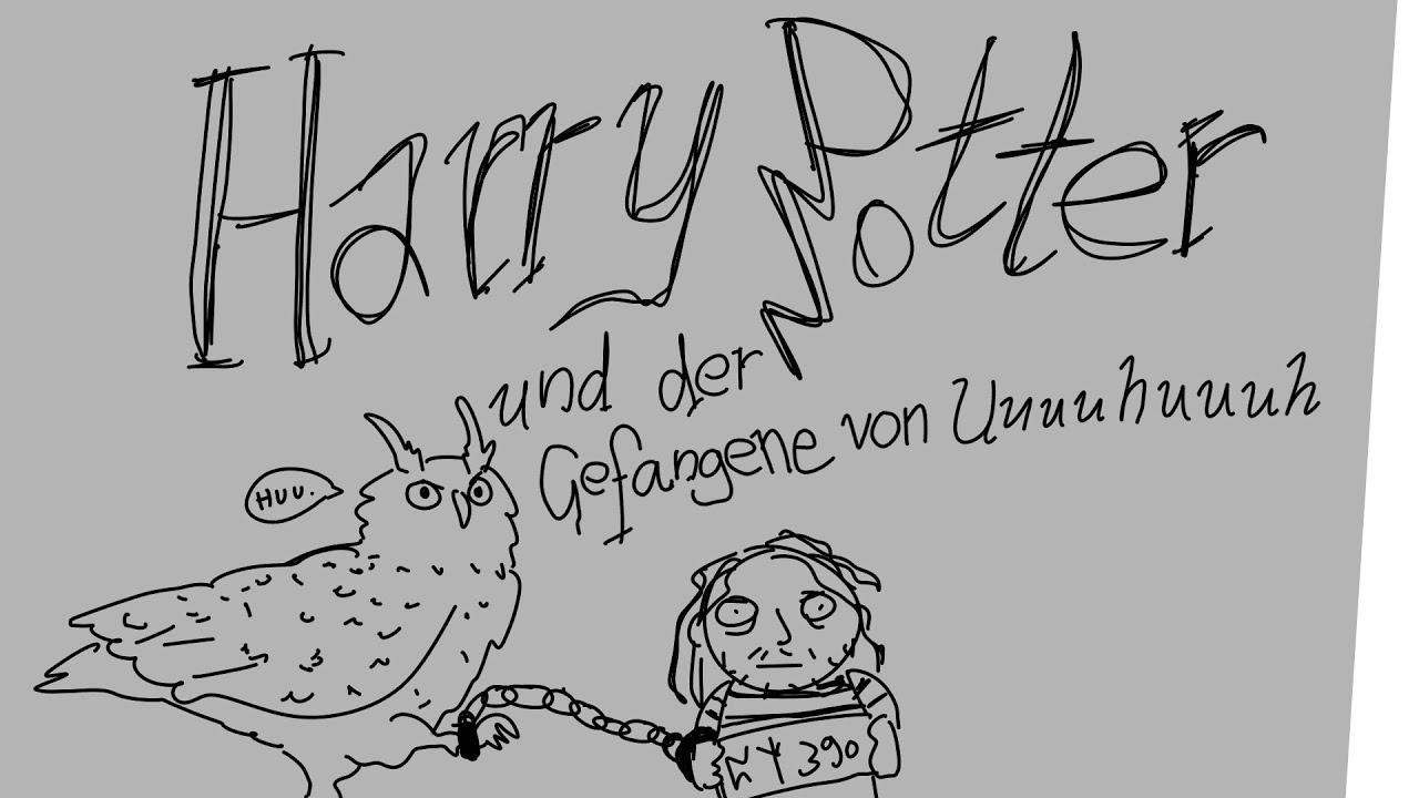 Harry Potter Und Der Gefangene Von Uuuuhuuuh Youtube