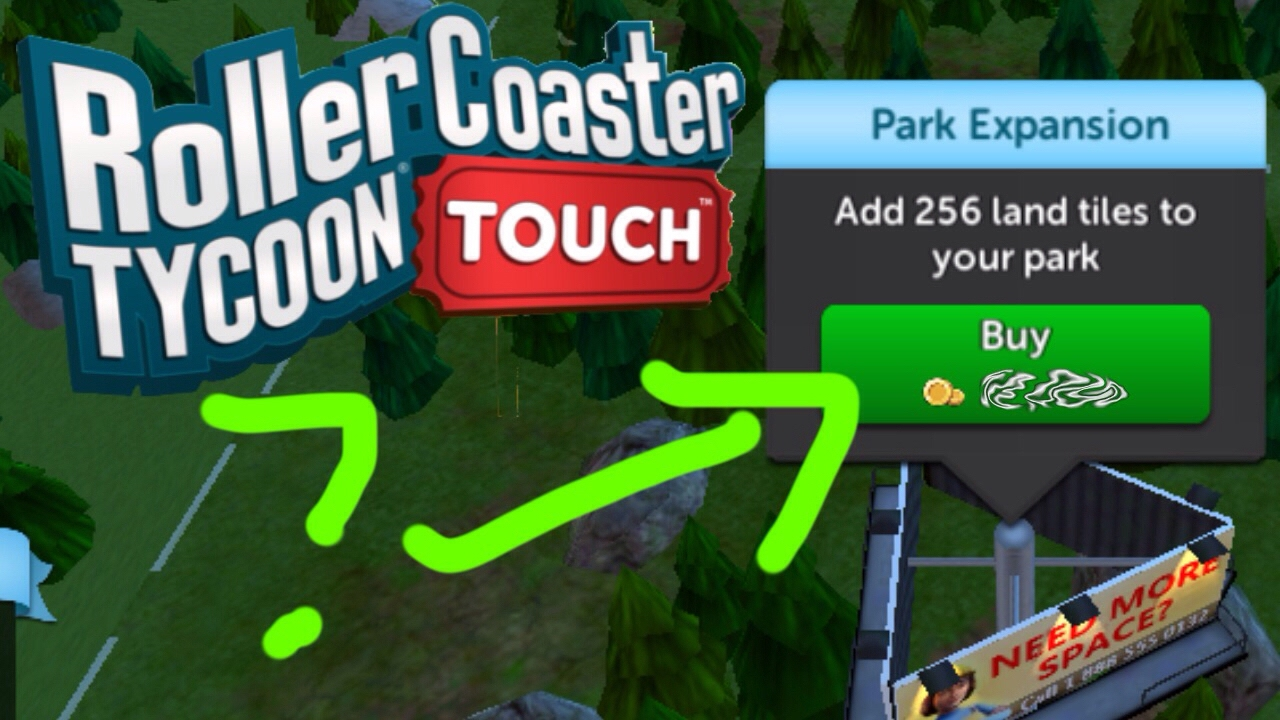 How do you Expand your Park? - RollerCoaster Tycoon Touch