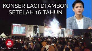 OMG ! Setelah 16 Tahun Baru Ariel Noah Datang Ke Ambon | Konser  Musik Ariel Noah Terbesar Di Ambon